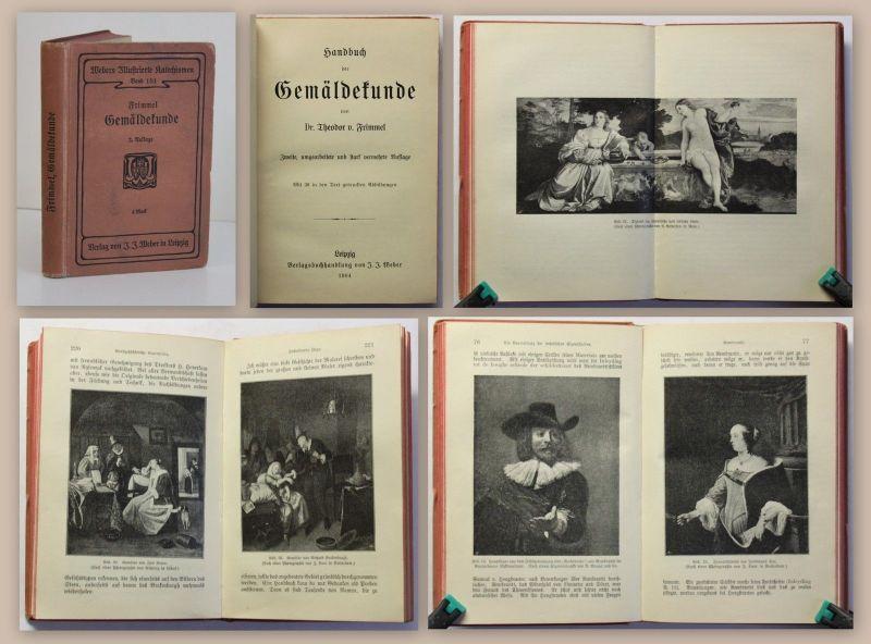 Frimmel Handbuch der Gemäldekunde 1904 Kunstgeschichte Kunstwissenschaften xz