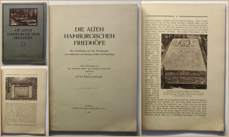 Kiesel Die alten Hamburgischen Friedhöfe 1921 Geschichte Entstehung xy
