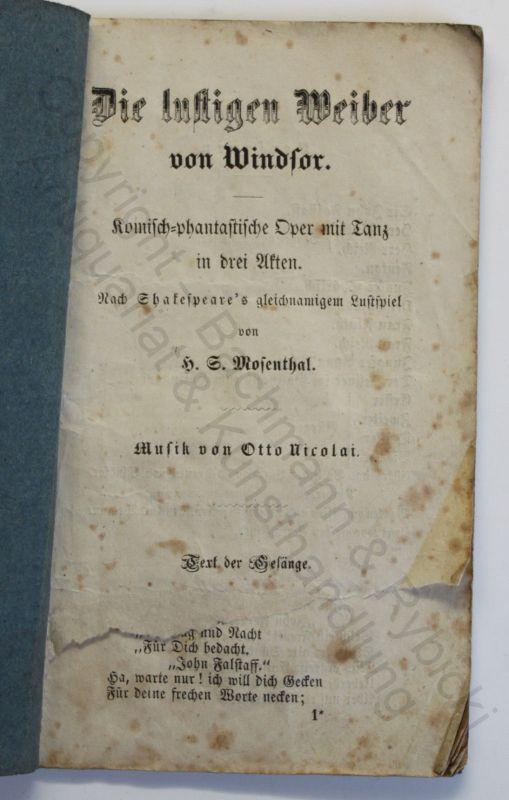 Mosenthal Shakespeare Die lustigen Weiber von Windsor um 1860 Klassiker Oper xz
