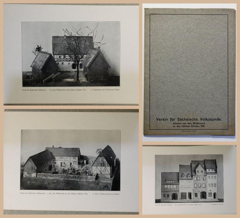 Verein für Sächische Volkskunde Arbeiten Wettbewerb an den Höheren Schulen 1912