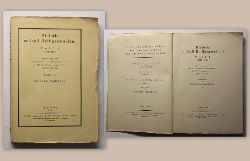 Freckmann Historia Geschichte des Collegiums Heiligenstadt 1929 Thüringen xz