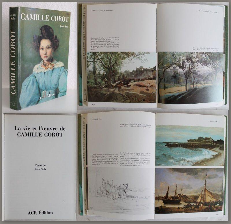 La vie et l'oeuvre de Camille Corot 1988 Leben Werk Malerei Landschaftsmaler xz