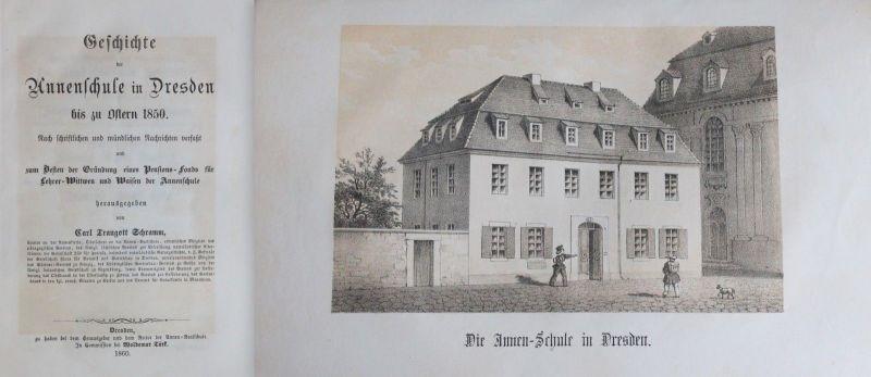 Schramm - Geschichte der Annenschule in Dresden bis zu Ostern 1850. -1860 - xz