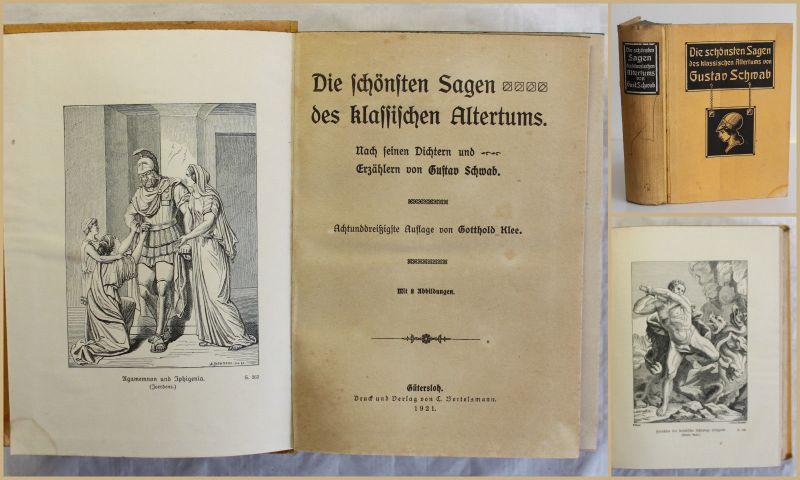 Schwab Die schönsten Sagen des klassischen Altertums 1921 Belletristik xy