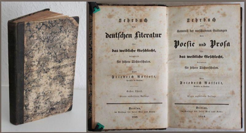 Rösselt - Lehrbuch der deutschen Literatur. Kenntnis Poesie und Prosa 1849 - xz