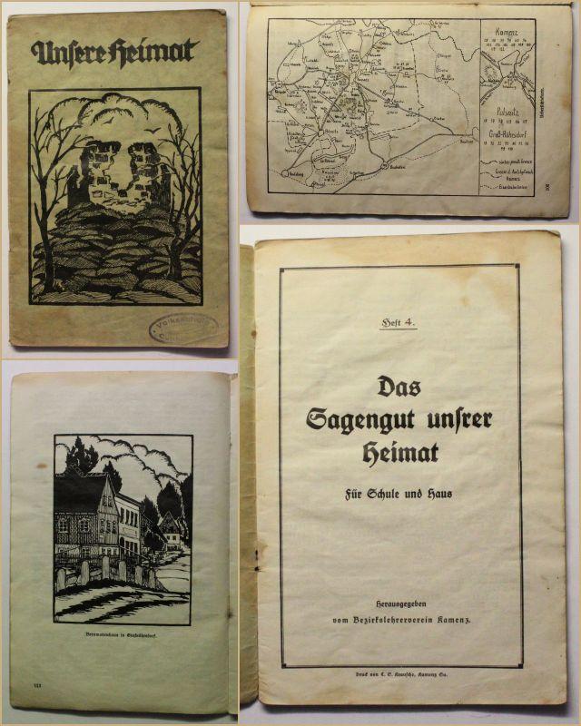 Unsere Heimat Das Sagengut unsrer Heimat Heft 4 1930 Sachsen Kamenz Ortskunde xy