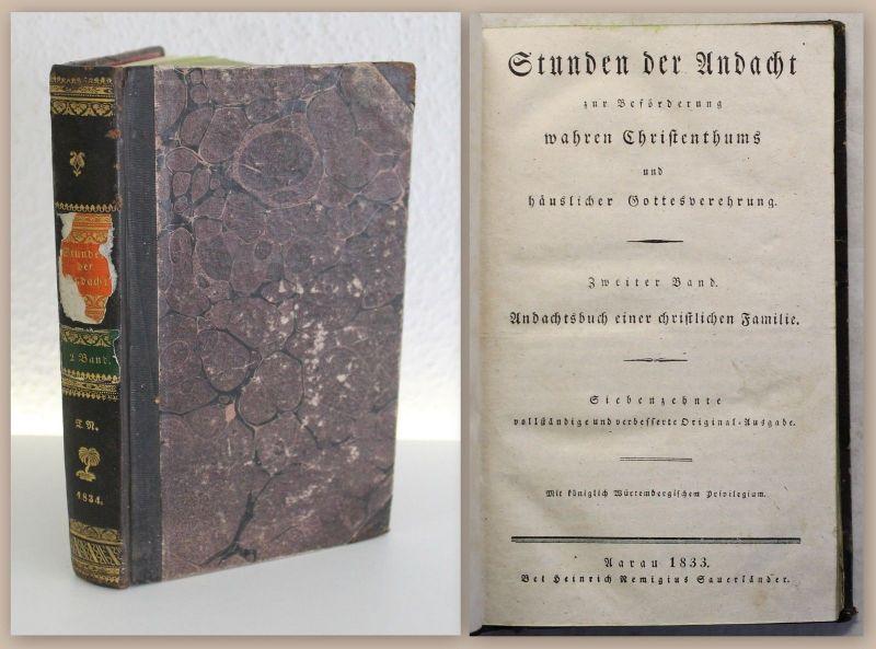 Stunden der Andacht 1833 Christentum Gottesverehrung Andachtsbuch Theologie xy