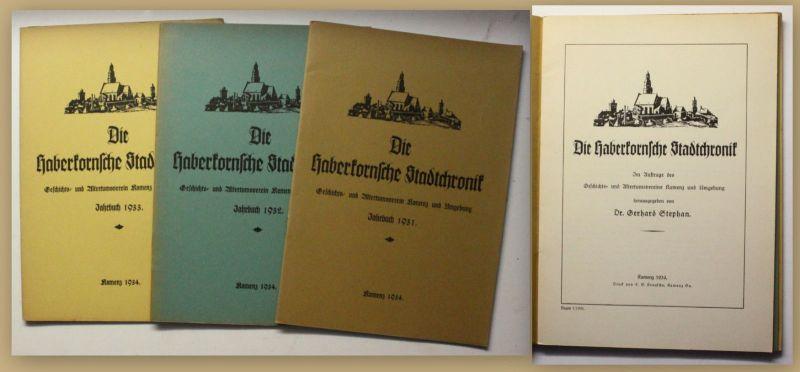 Stephan Die Haberkornsche Stadtchronik 3 Hefte 1934 Sachsen Kamenz Ortskunde xy