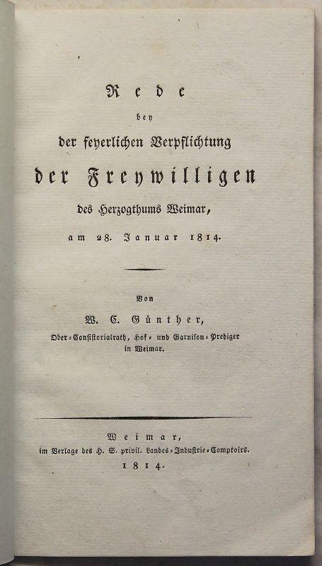 Günther Rede Verpflichtung der Freywilligen Herzogthum Weimar 1814 Militär xz