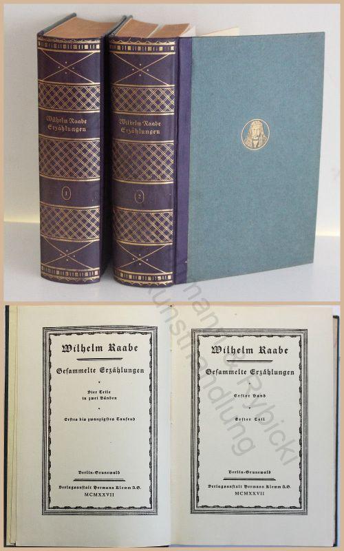 Wilhelm Raabe Gesammelte Erzählungen 2 Bände 1927 EA Klassiker Weltliteratur xz