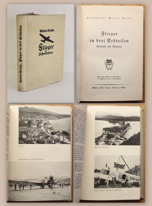 Flugkapitän Rothe Flieger in 3 Erdteilen Erlebnisse und Abenteuer um 1930 xz
