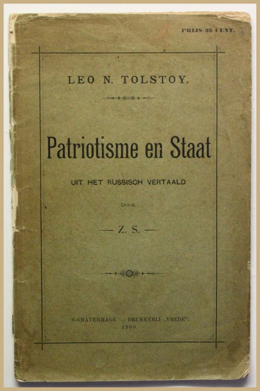 Leo Tolstoi Patriotisme en Staat 1900 Patriotismus Regierung Geschichte rar sf