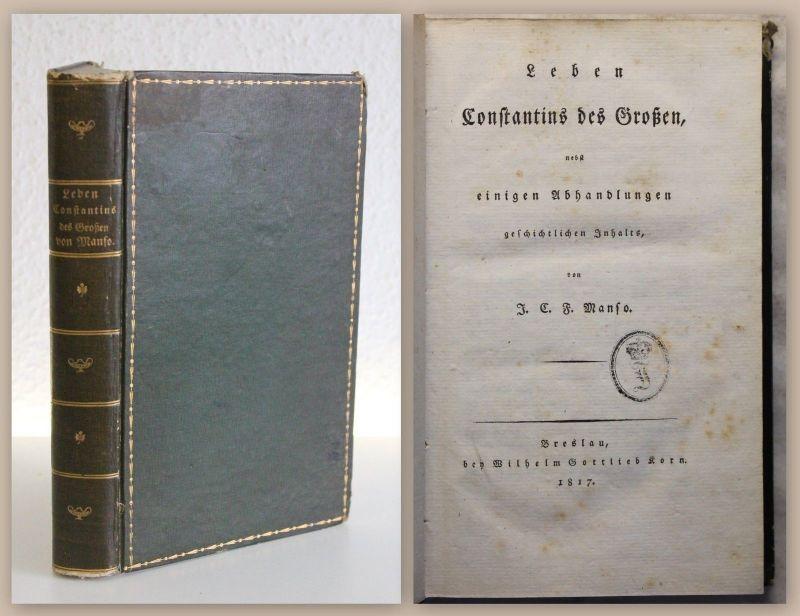 Manso Leben Constantins des Großen 1817 Biografie Geschichte Kaiser Rom xz