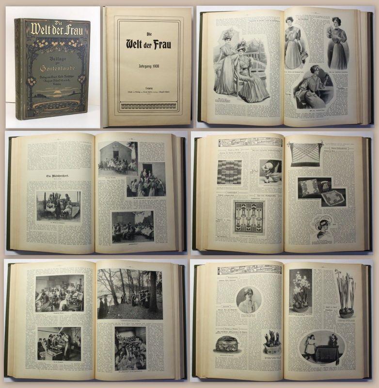 Die Welt der Frau Beilage zur Gartenlaube Jahrgang 1908 Zeitschrift illustriert