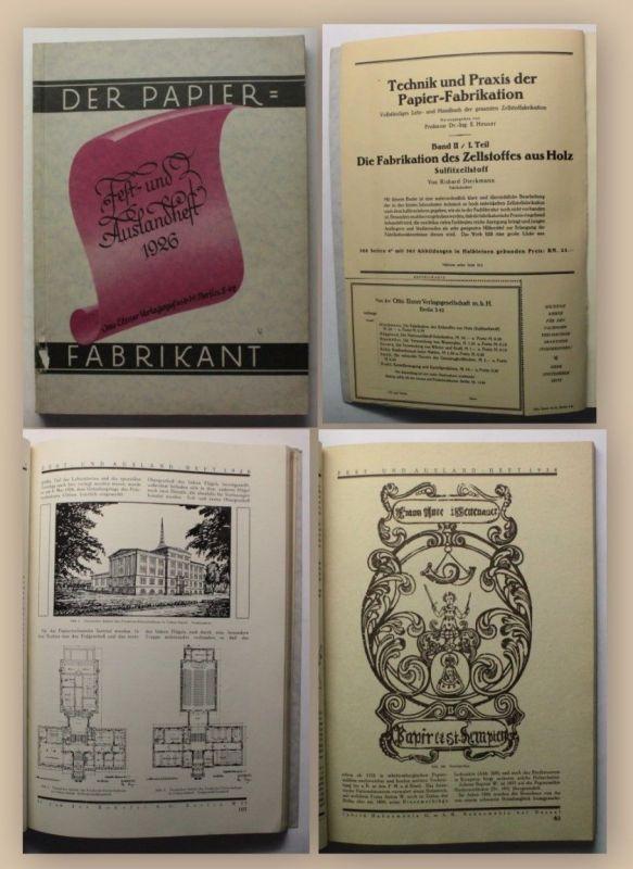 Heuser Der Papier-Fabrikant Fest- und Auslandsheft 1926 Geschichte Papier xy