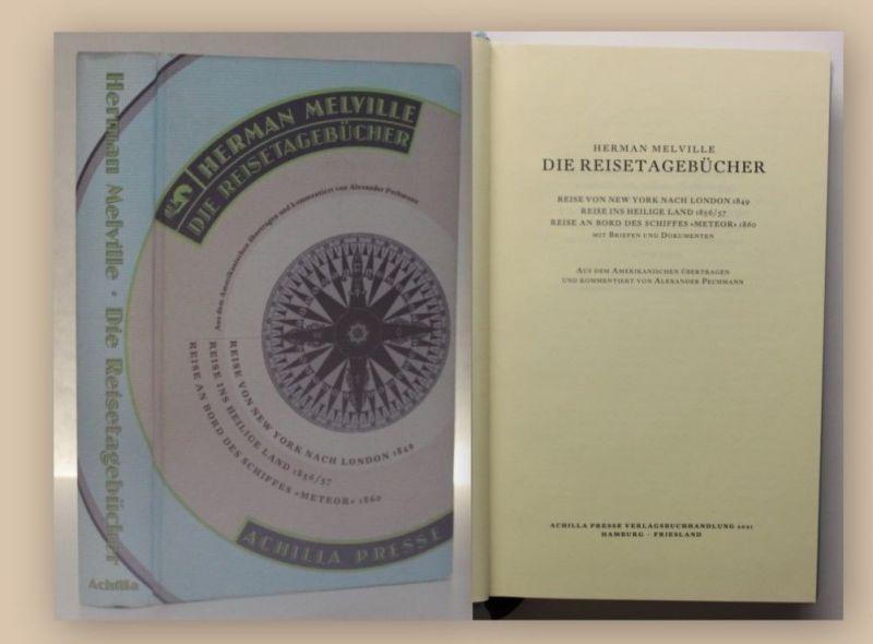 Melville Die Reisetagebücher 2001 Geografie Landeskunde Ortskunde Natur Reise xy