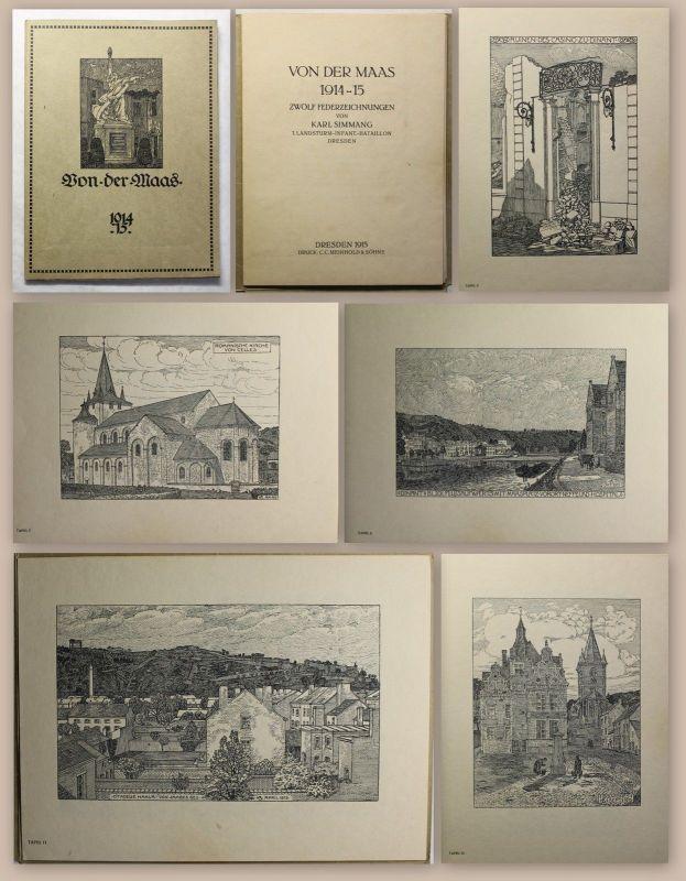 Von der Maas 12 Federzeichnungen von Karl Simmang Dresden 1914-15 Druckgrafik xz