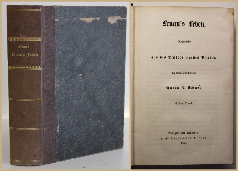 Schurz Lenau's Leben 1855 Belletristik Dichtkunst Lyrik Literatur Klassiker sf