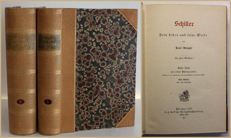 Berger Schiller Sein Leben und seine Werke 1919 2 Bde Belletristik Biographie sf