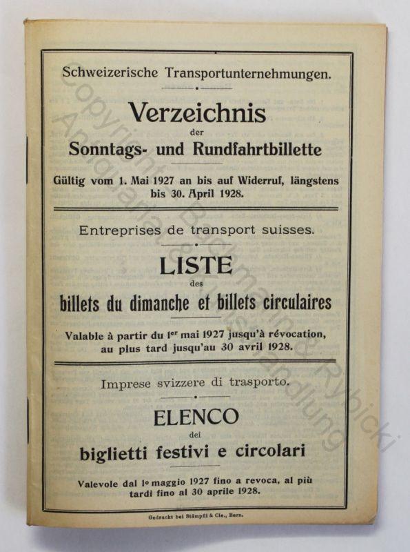 Original Prospekt Verzeichnis der Sonntags- und Rundfahrtbillette Schweiz 1927