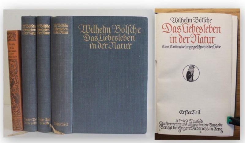 Bölsche Das Liebesleben in der Natur 1916 3 Bde + Beigabe Belletristik Liebe xy