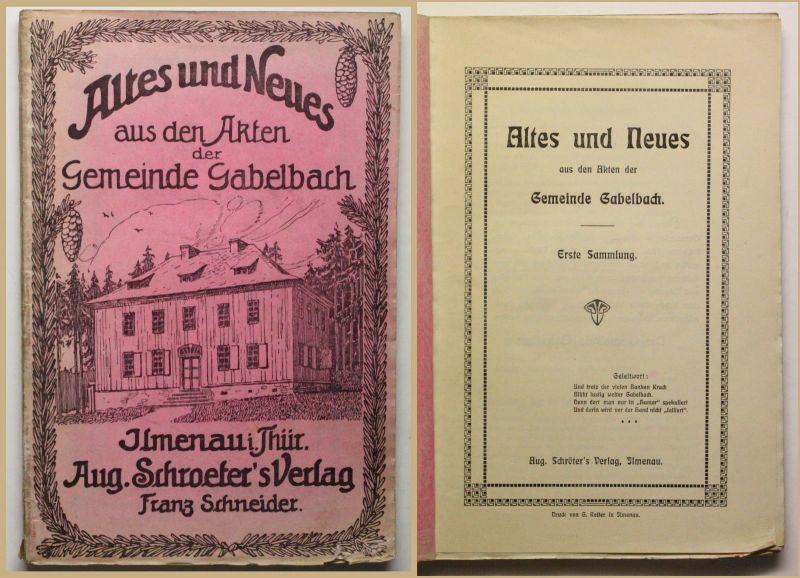 Orig Prospekt Altes und Neues der Gemeinde Gabelbach um 1900 Ortskunde sf
