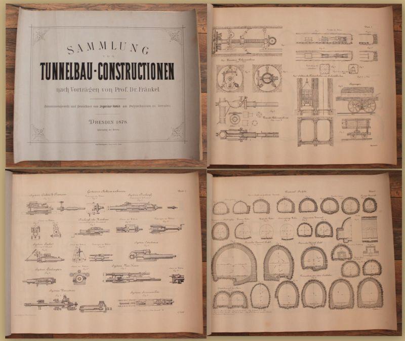 Fränkel Sammlung von Tunnelbau-Constructionen nach Vorträgen 1878 Bergbau sf