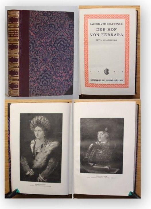 Chledowski Der Hof von Ferrara 1921 Geschichte Stammtafel Gesellschaft xy