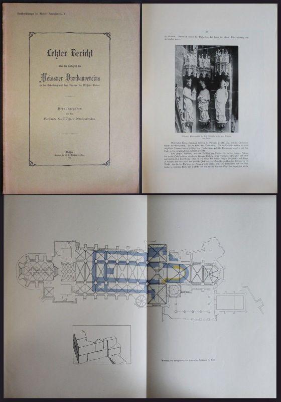 Letzter Bericht über die Tätigkeit des Meissner Dombauvereins 1913 Meißen xz