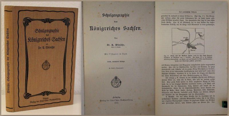 Münsche Schulgeographie des Königreiches Sachsen 1912 Landeskunde Ortskunde  xz