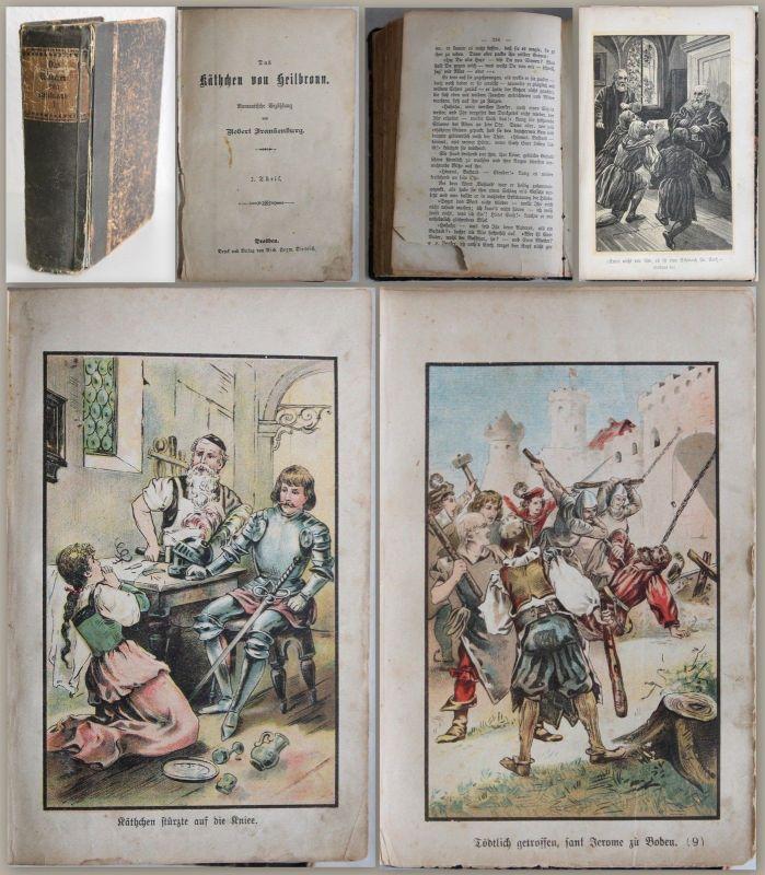 Frankenburg: Das Käthchen von Heilbronn -Teil 1 v.6 -Kolportage-Roman um 1900 xz