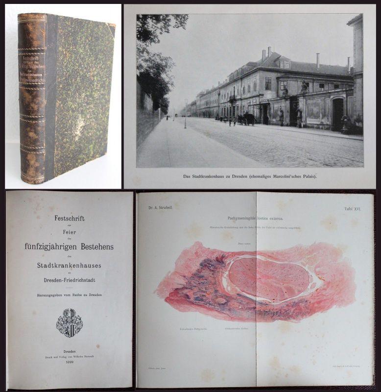 Festschrift 50jähriges Bestehen Stadtkrankenhaus Dresden-Friedrichstadt 1899 -xz
