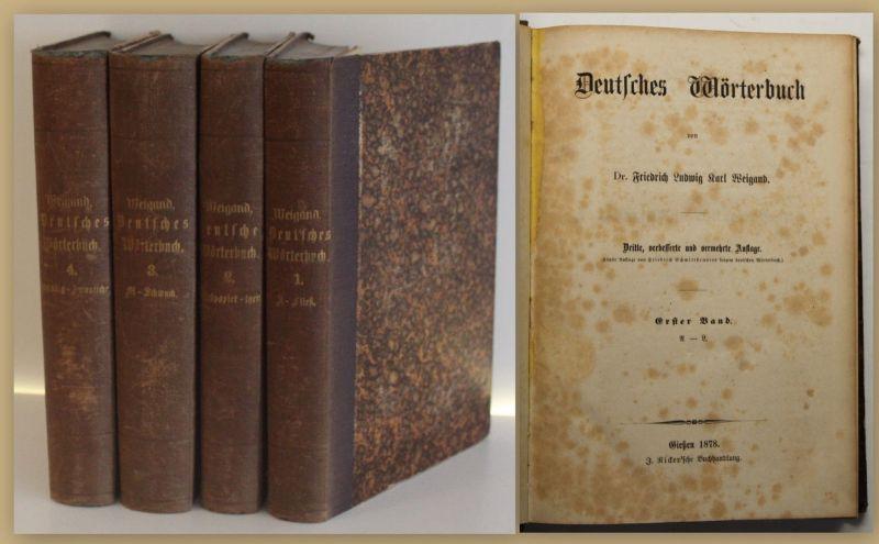 Weigand deutsches Wörterbuch 1878 4 Bde Sprache Lexika Nachschlagewerk sf