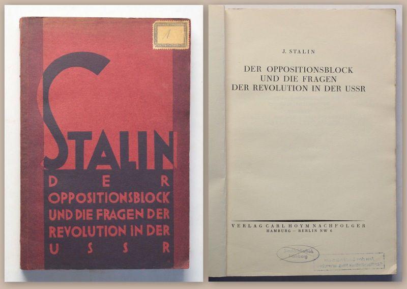 Stalin Der Oppositionsblock und die Fragen der Revolution in der USSR 1927 xz
