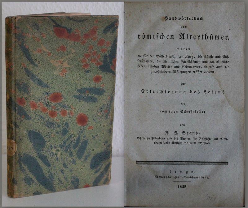 Brand - Handbuch der römischen Alterthümer 1828 Antike Klassik Geschichte - xz