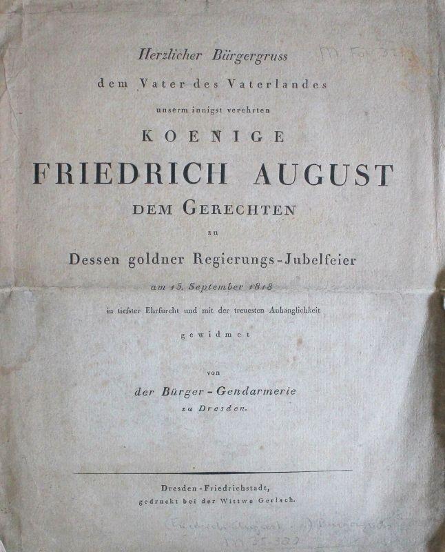 Bürgergruss dem König Friedrich Augsut zur goldenen Regierungs-Jubelfeier 1818