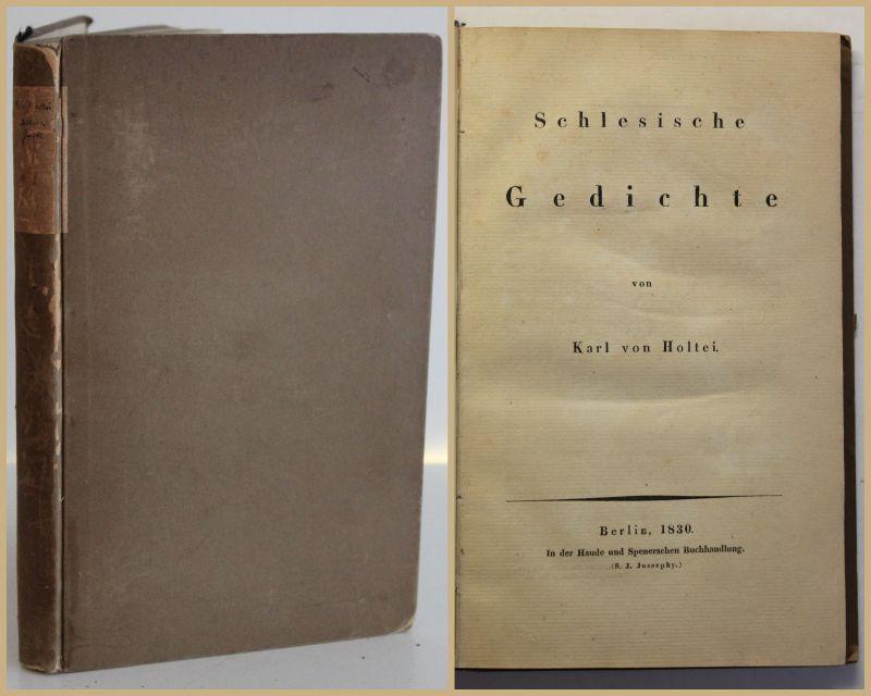 Holtei Schlesische Gedichte 1830 Musik Unterhaltung Lyrik Dichtung Geschichte sf