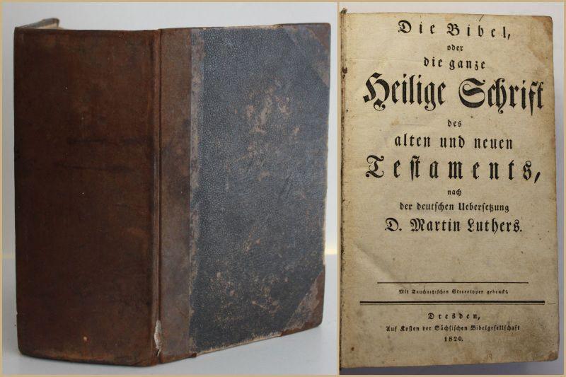 Luther Die Bibel oder die ganze heilige Schrift 1820 Religion Christentum sf