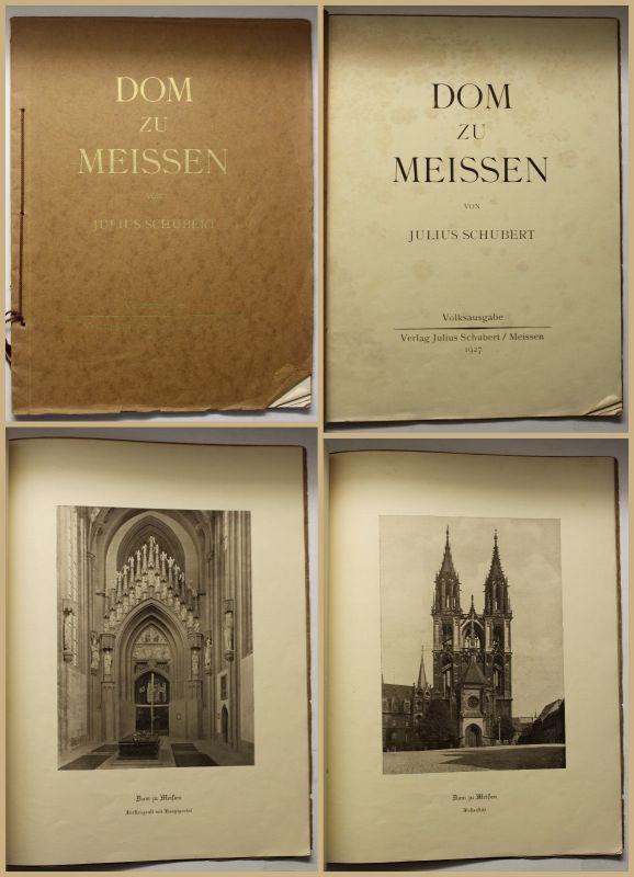 Schubert Dom zu Meissen 1927 Volksausgabe Geschichte Sachsen Architektur sf