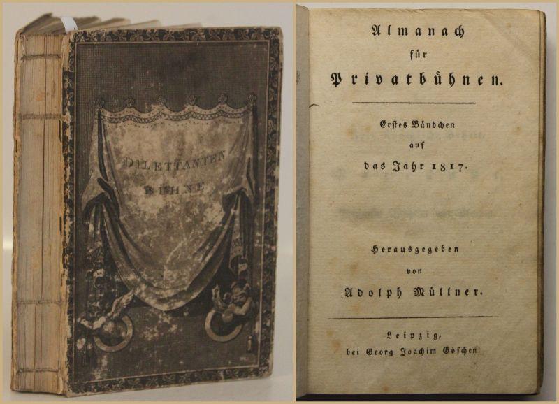 Müller Almanach für Privatbühnen 1817 Theater Kunst Kuktur Geschichte sf