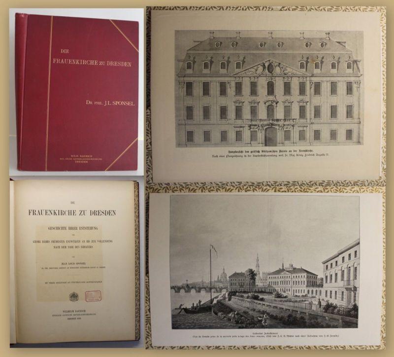 Sponsel Die Frauenkirche zu Dresden - Geschichte ihrer Entstehung 1893 sf