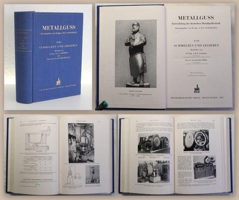 Goederitz Metallguss Entwicklung der dt. Metallgusstechnik 1955 Metallurgie xz
