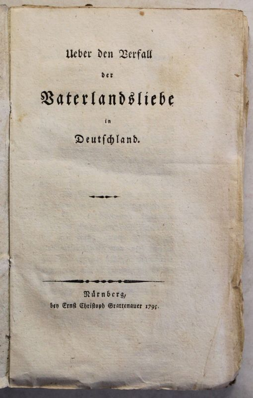 Ueber den Verfall der Vaterlandsliebe in Deutschland (Anonym) 1795 Geschichte xy