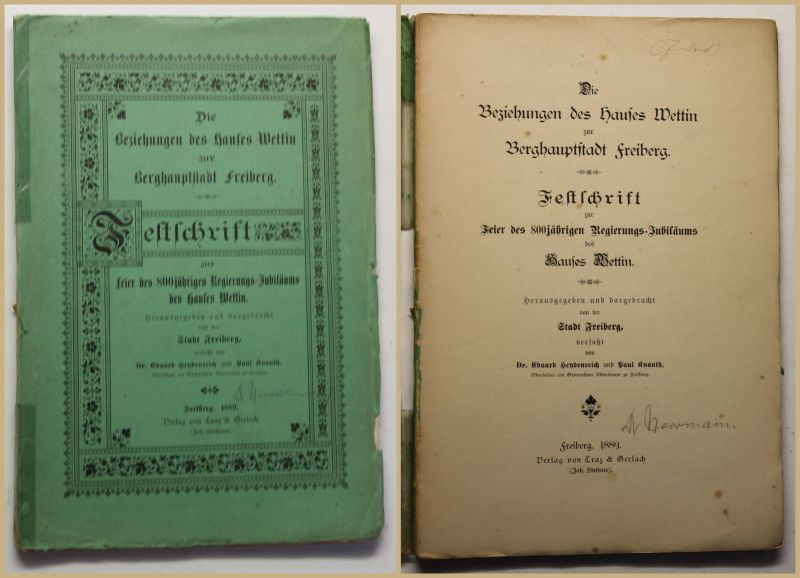 Die Beziehungen des Hauses Wettin zur Berghauptstadt Freiberg 1889 Sachsen sf