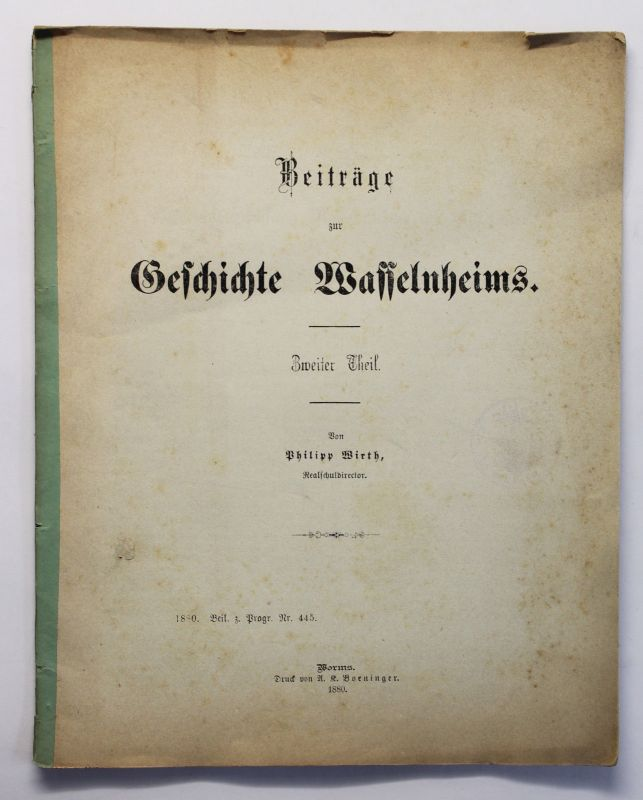 Wirth Beiträge zur Geschichte Wasselnheims 1880 Wasselonne im Mittelalter xz