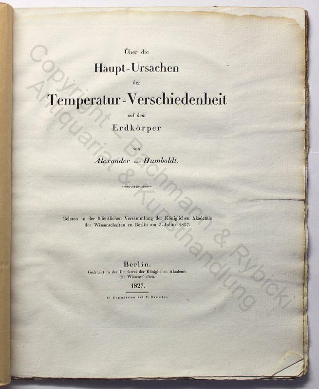 Humboldt Haupt-Ursachen der Temperatur-Verschiedenheit auf dem Erdkörper 1827 EA