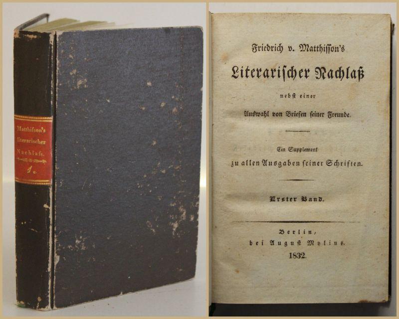 Friedrich v. Matthisson's Literarischer Nachlaß Ein Supplement 1832 1 Bd sf