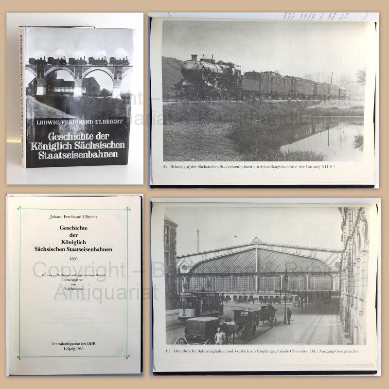 Steinicke Geschichte der Königlich Sächsischen Staatseisenbahn 1989 Reprint xz