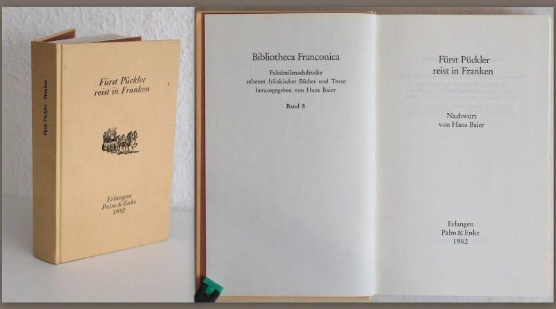 Baier Fürst Pückler reist in Franken 1982 Bibliotheca Franconica Biografie xz