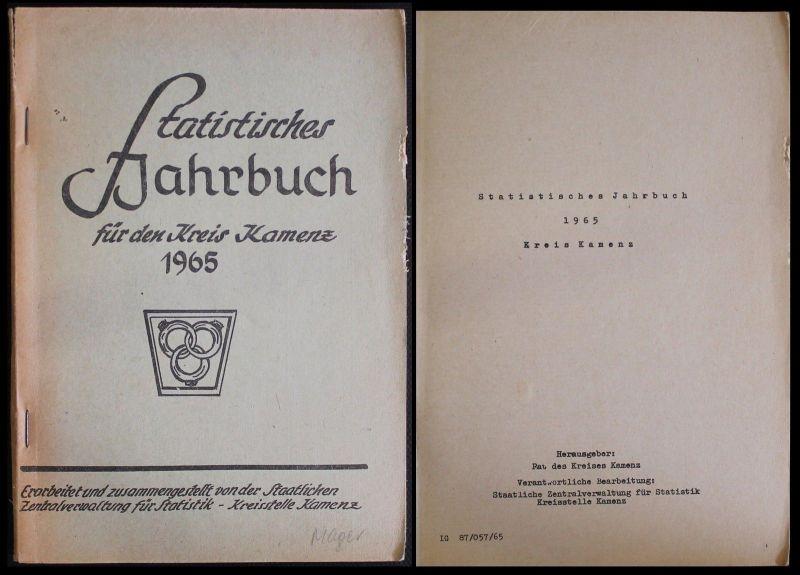 Statistisches Jahrbuch für den Kreis Kamenz 1965 Wirtschaft Bevölkerung Daten xz